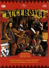 CD - Kučerovci: Hacienda Mexicana